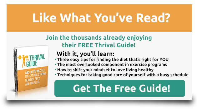 Click here to join my Thrive newsletter and get my free Thrival Guide!